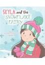 Skyla and the Snowflake Fairy