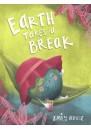 Earth Takes a Break